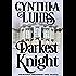 Darkest Knight: Thornton Brothers Time Travel (A Thornton Brothers Time Travel Romance Book 1)