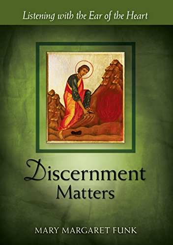 Discernment Matters: Listening with the Ear of the Heart (The Matters Series) (English Edition)