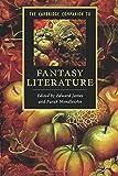 The Cambridge Companion to Fantasy Literature (Cambridge Companions to Literature)