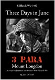 Three days in June (Falklands war) by James O'Connell