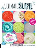 #9: Ultimate Slime: DIY Tutorials for Crunchy Slime, Fluffy Slime, Fishbowl Slime, and More Than 100 Other Oddly Satisfying Recipes and Projects--Totally Borax Free!