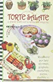 Scarica Libro Torte salate e grandi piatti con le verdure di stagione Pane e cipolla (PDF,EPUB,MOBI) Online Italiano Gratis