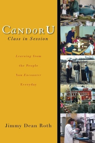 candor-u-class-in-session-by-jimmy-dean-roth-2005-11-01