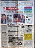 NOUVELLE REPUBLIQUE (LA) [No 13081] du 19/10/1987 - UNESCO / SORTIE DE MELEE - M. M'BOW ET FEDERICO MAYOR ZARAGOZA - MERES DE SUBSTITUTION / LE NON DE LA LOI - MME MICHELE BARZACH - PRINCIPES PAR TARIBO - PEAGE A VIRY / UN GENDARME ET UN DOUANIER ABATTUS - LES SUPER-PROS DE LA DICTEE DE PIVOT - JESSICA / FIN DU VOYAGE AU BOUT DE L'ENFER - PRECAMPAGNE / CHIRAC - SEDUIRE L'UDF - L. FABIUS / L'aVENIR PASSE PAR MITTERRAND - LES MOTS CHOC DE GUY GILBERT - LE CURE DES LOUBARDS
