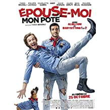 Affiche Cinéma Originale Grand Format - Épouse Moi Mon Pote (format 120 x 160 cm pliée)