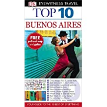 DK Eyewitness Top 10 Travel Guide: Buenos Aires