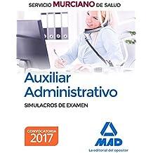 Auxiliar Administrativo del Servicio Murciano de Salud. Simulacros de Examen