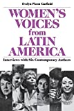 Women's Voices from Latin America: Selections from Twelve Contemporary Authors: Interviews with Six Contemporary Authors (Latin American Literature)