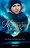 Northern Lights - Der Wolf vom Eagle Mountain - Christopher Ross