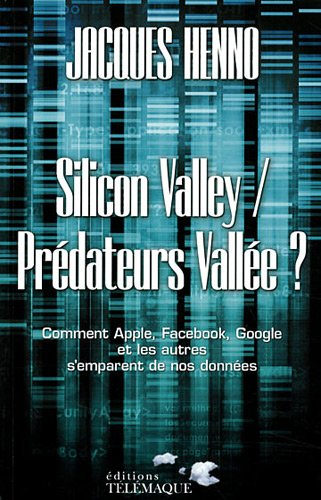 Silicon Valley / Prdateurs Valle ?