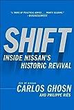 Best Historic Fiction - Shift: Inside Nissan's Historic Revival Review