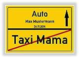 Geschenkidee zum bestandenen Führerschein - Auto - Taxi Mama - Fahranfänger - Ortsschild personalisiert mit Name und Datum