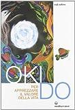 eBook Gratis da Scaricare Oki Do Per apprezzare il valore della vita (PDF,EPUB,MOBI) Online Italiano