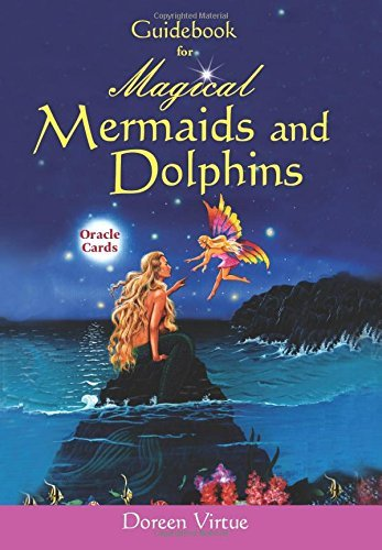 By Doreen Virtue PhD Magical Mermaids And Dolphin Oracle Cards (Gmc Crds)