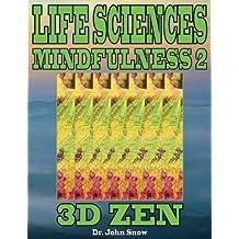 Life Sciences Mindfulness 2: 3D Zen