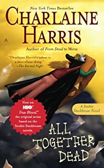 All Together Dead (Sookie Stackhouse) by [Harris, Charlaine]