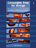 Compatible Trios for Strings (Cello) - 32 Trios That Can Be Played by Any Combination of String Instruments by Larry Clark (2012-03-15)
