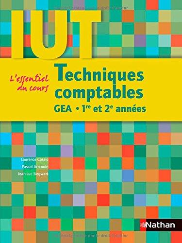 Techniques comptables : DUT GEA 1re et 2e annes