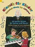 Klassik für Kinder: 25 leichte Stücke. Violine und Klavier.