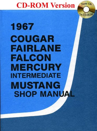 1967 Cougar, Fairlane, Falcon, Mercury, Mustang Shop Manual by Ford Motor Company (2006-08-01) (Mercury Motoren)