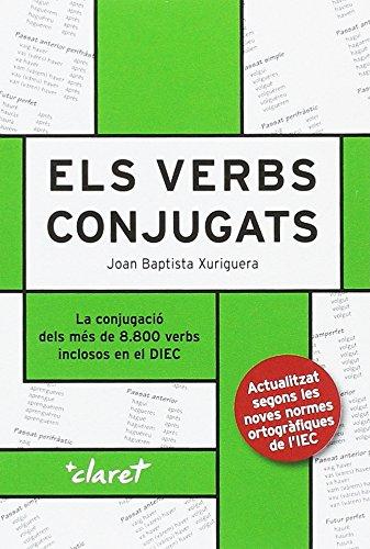 Els verbs conjugats (Fabra) por Joan Baptista Xuriguera Parramona