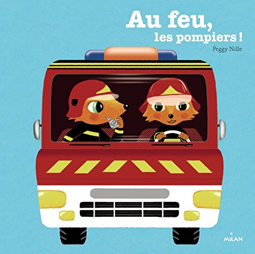Vignette du document Au feu, les pompiers !