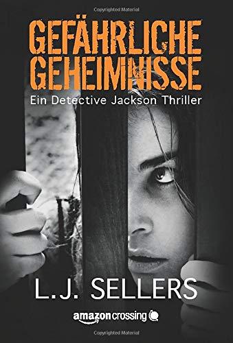 Gefährliche Geheimnisse (Ein Detective Jackson Thriller, Band 2)