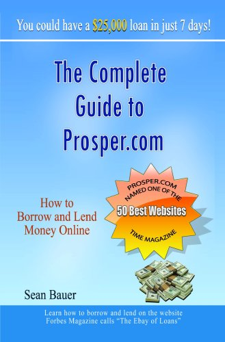 The Complete Guide to Prosper.com