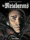 The Metabarons: Humanoids 40th Anniversary Edition - Alexandro Jodorowsky