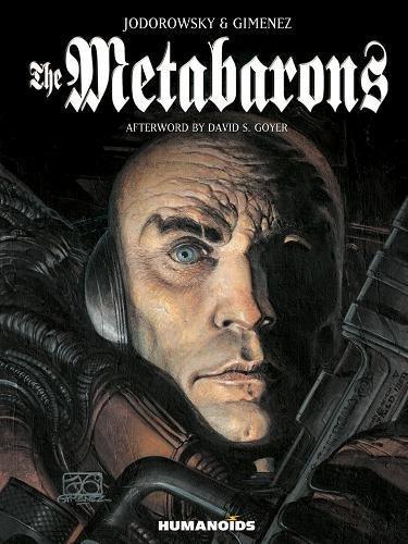 The Metabarons: Humanoids 40th Anniversary Edition por Alexandro Jodorowsky