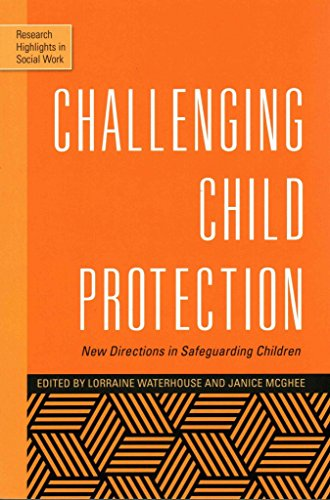 [(Challenging Child Protection : New Directions in Safeguarding Children)] [Edited by Lorraine Waterhouse ] published on (August, 2015)