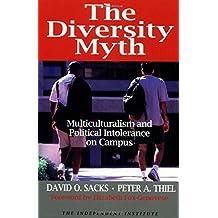 The Diversity Myth by David O. Sacks (1999-01-01)