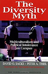 The Diversity Myth by David O. Sacks (1999-01-01)