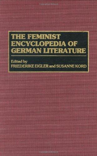 The Feminist Encyclopedia of German Literature por Friederike Eigler
