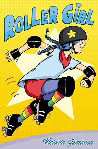 [(Roller Girl)] [By (author) Victoria Jamieson] published on (April, 2015)
