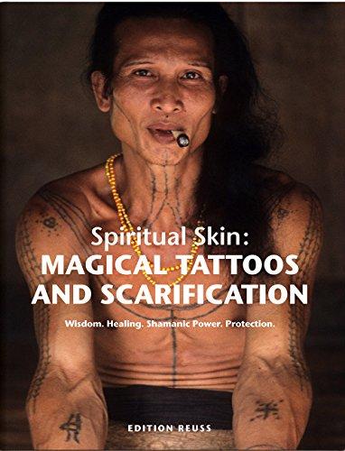 spiritual-skin-magical-tattoos-and-scarification-wisdom-healing-shamanic-power-protection
