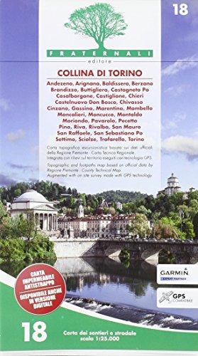 Carta n. 18. Collina di Torino. Carta dei sentieri e stradale 1:25.000 por aavv