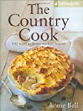 The Country Cook: Over 85 Ways to Home-cooked Heaven (Country Living)