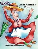 Best Aunt Martha's Aunt Books - Aunt Martha's Bun Review