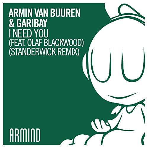 I Need You (Standerwick Remix)...