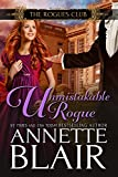 Unmistakable Rogue (The Rogues Club Book 3)