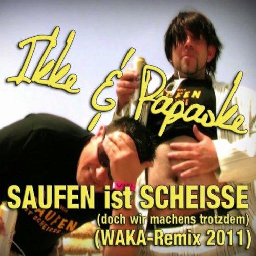 Saufen Ist Scheisse (...Doch W...