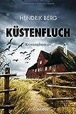 'Küstenfluch: Kriminalroman (Ein Fall...' von 'Hendrik Berg'