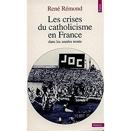Les crises du catholicisme en France dans les années trente