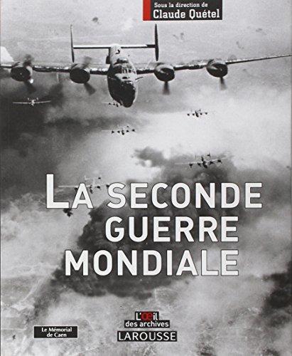 Larousse de la Seconde Guerre mondiale