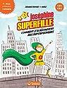 Joséphine Superfille, tome 1 : Comment j'ai découvert mes superpouvoirs par Boyer (II)