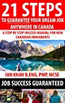 Every new immigrant to Canada comes with dreams, hopes and a possibility of having a great job and a great life. Immigration itself is a major task to accomplish and after the years of waiting, the stress and jumping multiple loops, every immigrant d...