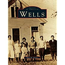 Wells (Images of America) (English Edition)