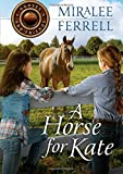 A Horse for Kate (Horses and Friends, Band 1)