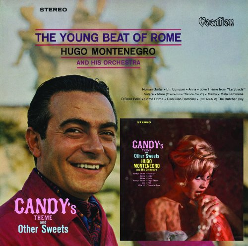 Hugo Montenegro & His Orchestra - The Young Beat of Rome & Candy's Theme and other sweets